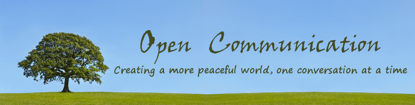 Open Communication - Creating a more peaceful world one conversation at a time, with photo of oak tree in full leaf against a clear blue sky